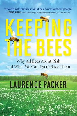 Keeping the Bees By Packer, Laurence